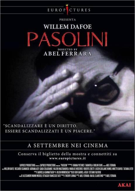 """Il Pasolini """"futuro"""" di Abel Ferrara"""