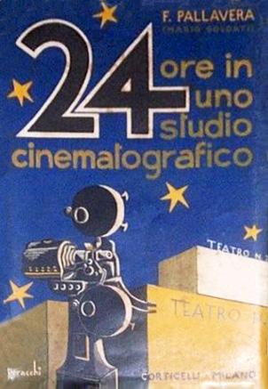 24 ore in uno studio cinematografico – Prima edizione