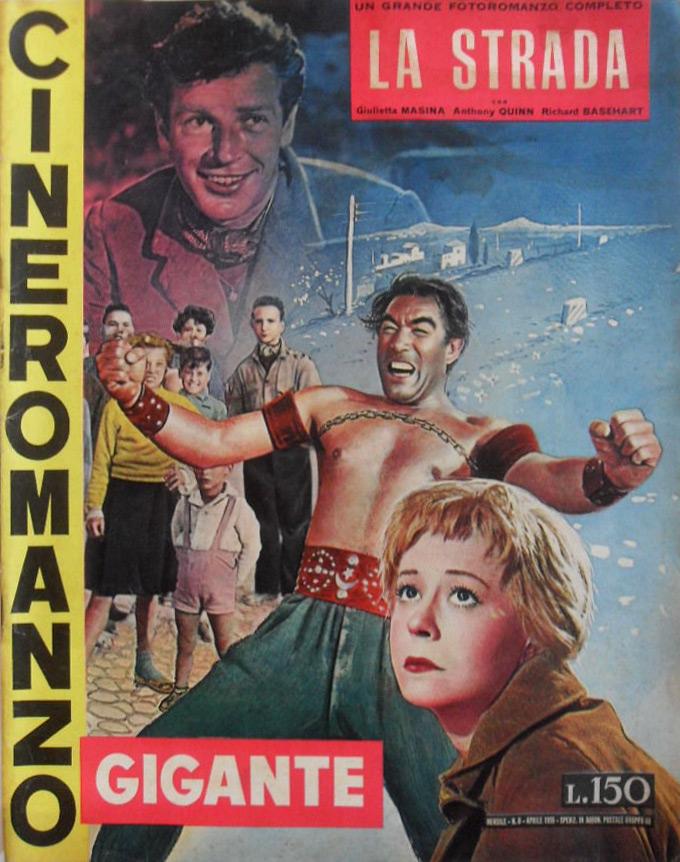 """La strada di Federico Fellini – Cineromanzo in """"Cineromanzo Gigante"""", n.8, aprile 1955"""