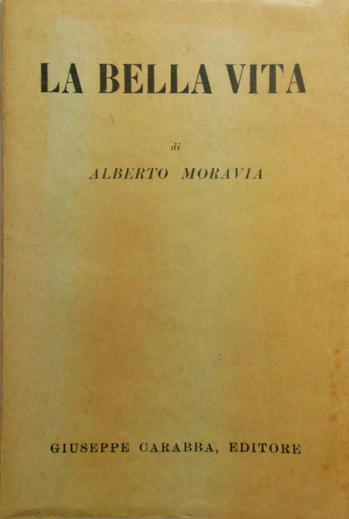 La bella vita di Moravia – Prima edizione
