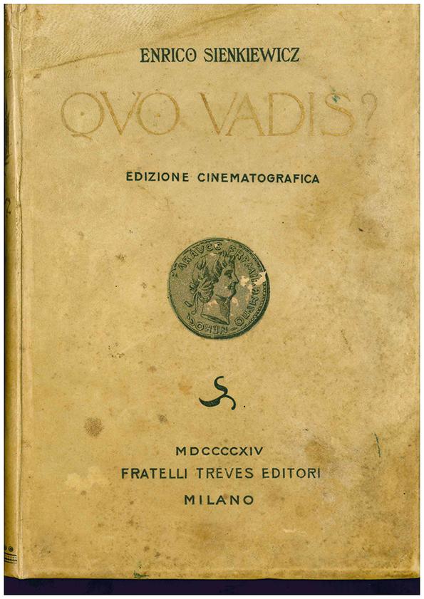 """Quo vadis? – Cinelibro Fratelli Treves del 1914 con illustrazioni tratte dal film """"Quo vadis?"""" (1912) di Enrico Guazzoni"""