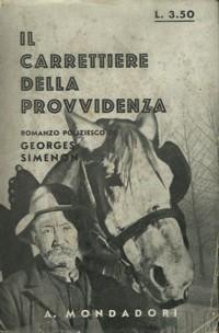 """Il carrettiere della """"Provvidenza"""" (Le charretier de la """"Providence"""") – Prima edizione italiana"""
