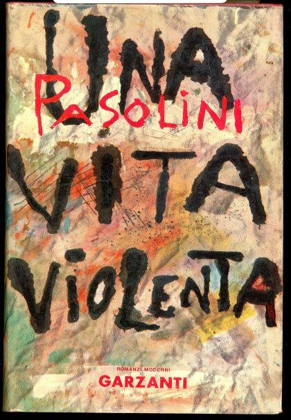 Una vita violenta di Pier Paolo Pasolini – Prima edizione
