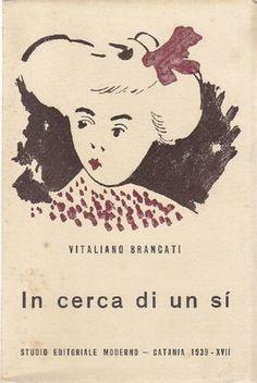 In cerca di un sì. Racconti di Vitaliano Brancati – Prima edizione