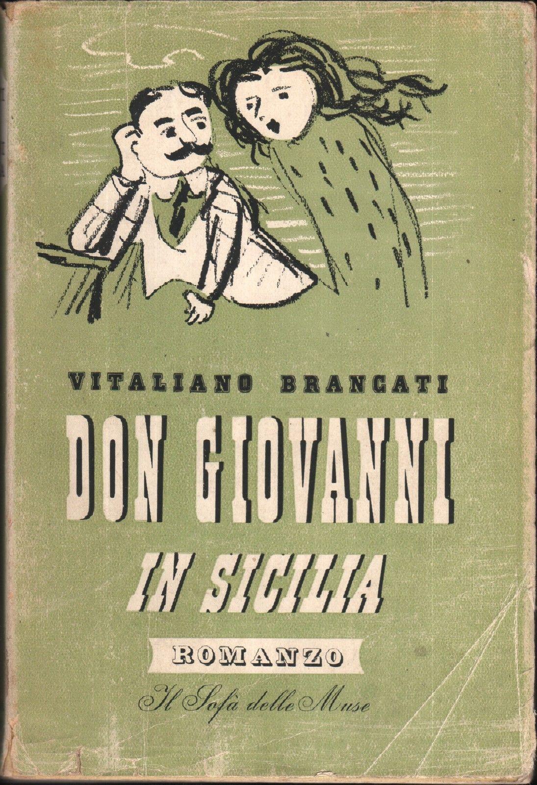 Don Giovanni in Sicilia di Vitaliano Brancati – Prima edizione
