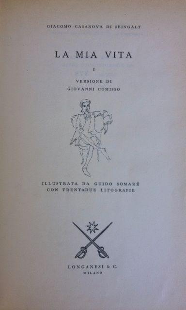 La mia vita di Giacomo Casanova nella  versione di Giovanni Comisso