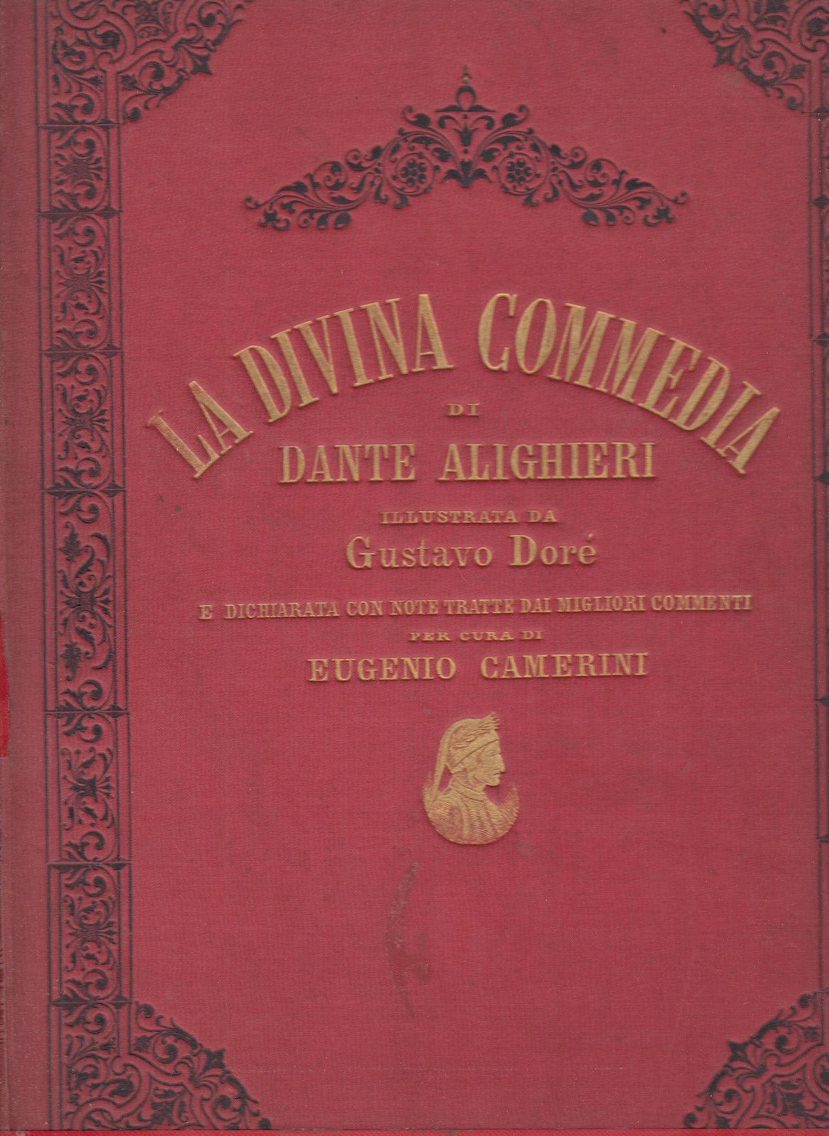La Divina Commedia di Dante Alighieri illustrata da Gustave Doré – Sonzogno 1887