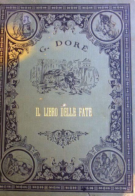 Il libro delle fate di Perrault illustrato da Gustave Doré – Edizione 1884