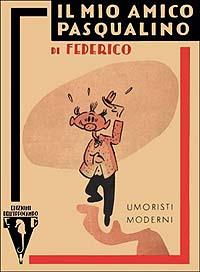 Il mio amico Pasqualino di Fellini – Prima edizione