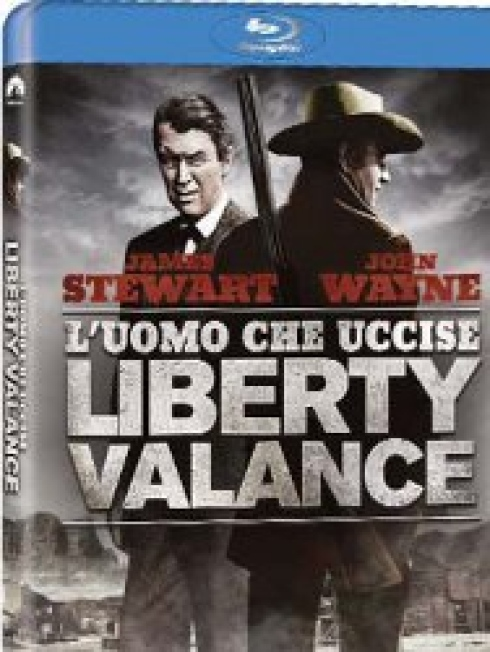 L'uomo che uccise Liberty Valance  (The Man Who Shot Liberty Valance) di John Ford – Blu-ray