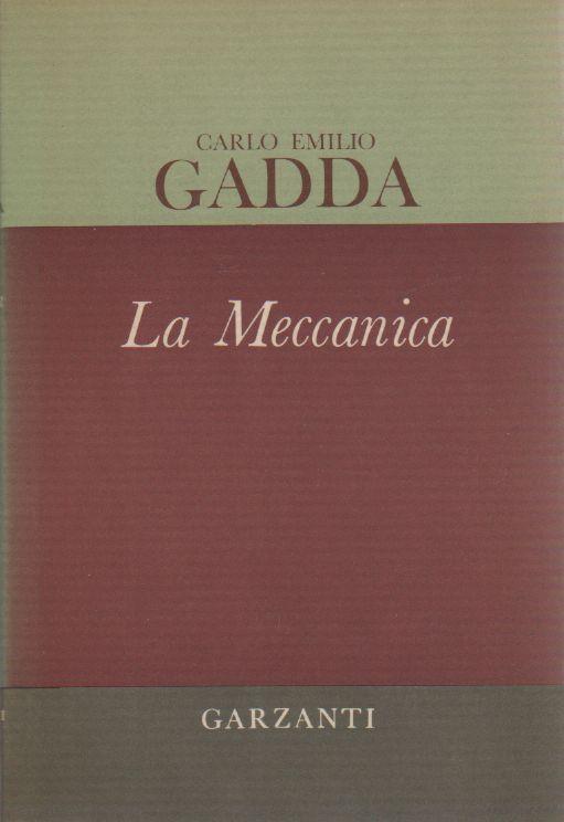 La Meccanica di Carlo Emilio Gadda – Edizione 1970
