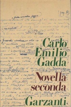 Novella seconda di Carlo Emilio Gadda – Prima edizione