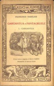 Gargantua e Pantagruele illustrato da Doré – Edizione  Formiggini 1925-1930