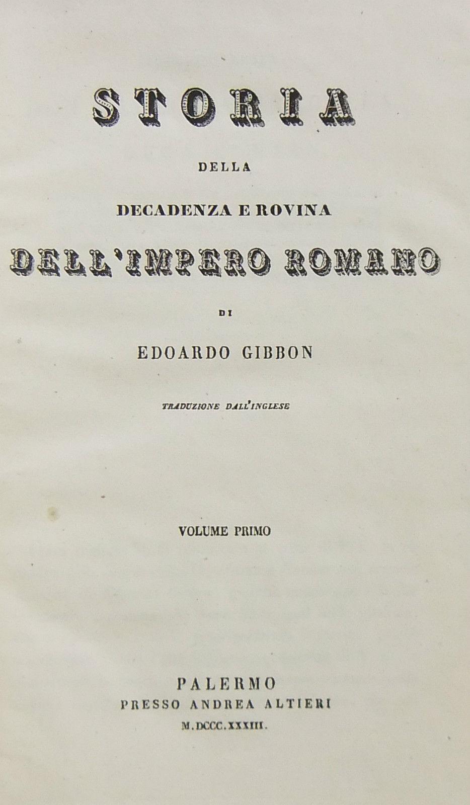 Storia della decadenza e rovina dell'Impero romano di Edward Gibbon  (History of the Decline and Fall of the Roman Empire) – Edizione palermitana  (1833 – 1835)