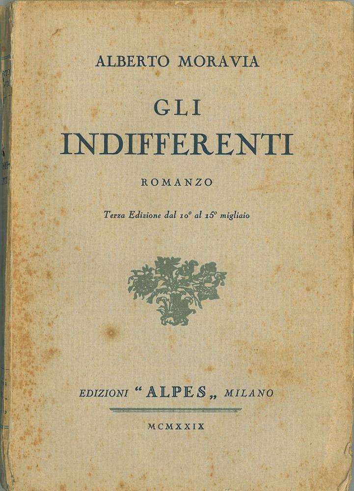 Gli indifferenti di Alberto Moravia – Edizioni Alpes 1929