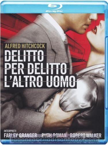 Delitto per delitto / L'altro uomo (Strangers On a Train) di Alfred Hitchcock – Blu-ray