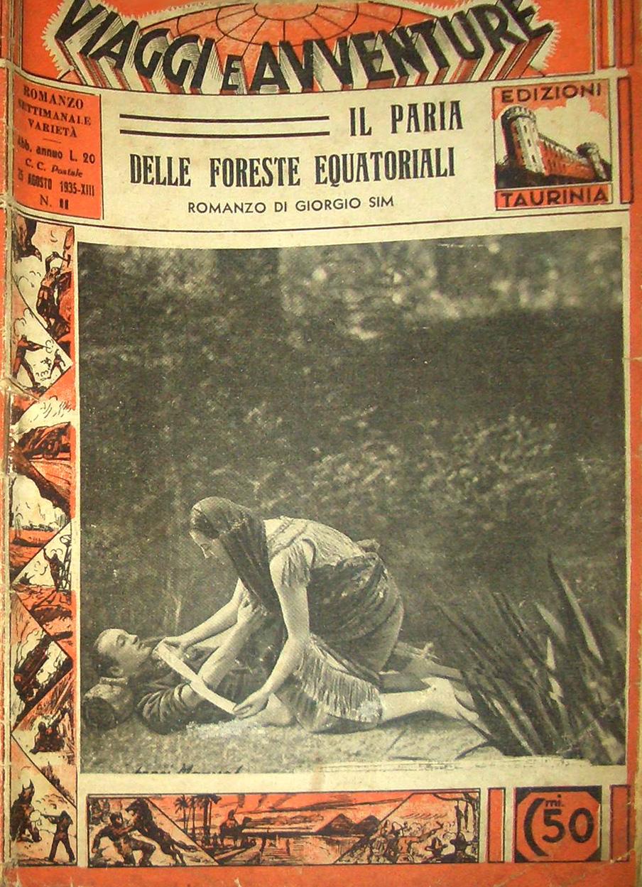 Il paria delle foreste equatoriali (Nez d'argent) di Giorgio Sim (Georges Simenon) – Prima edizione italiana