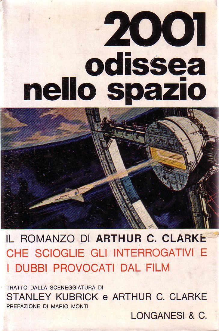 2001: Odissea nello spazio (2001: A Space Odyssey) di Arthur C. Clarke – Prima edizione italiana