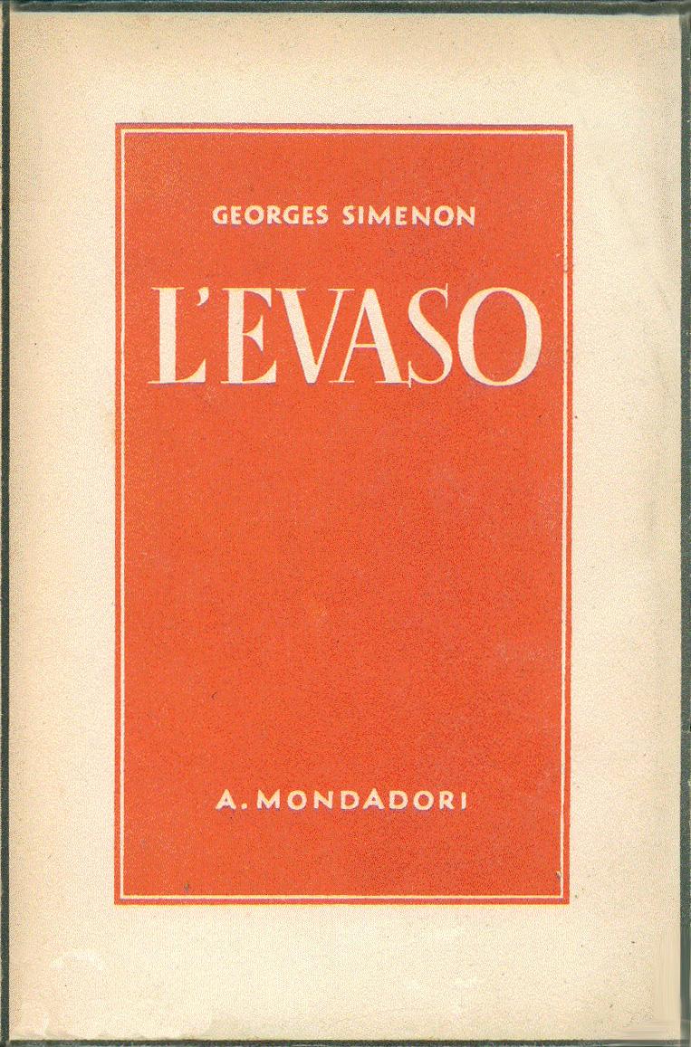 L'evaso (L'évadé) – Prima edizione italiana
