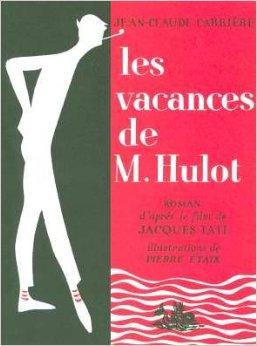 Les vacances de M. Hulot – Romanzo di Jean-Claude Carrière dal film di Jacques Tati