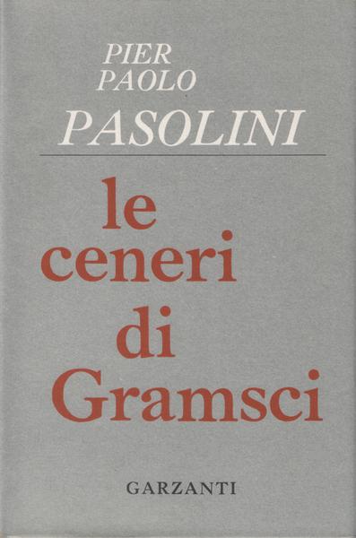 Le ceneri di Gramsci di Pier Paolo Pasolini – Edizione 1957