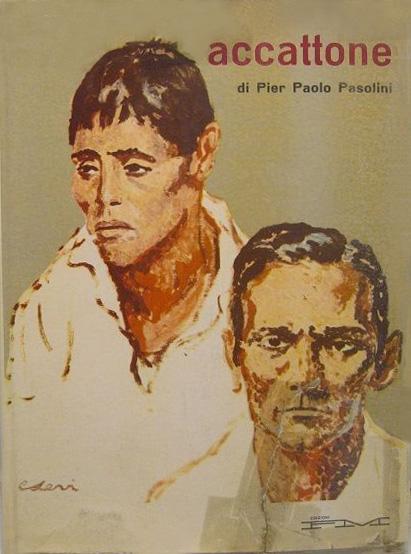 Accattone di Pier Paolo Pasolini. Sceneggiatura  –  Prima edizione