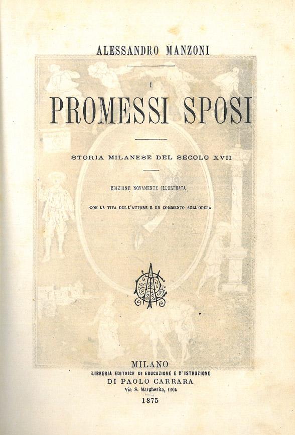 I promessi sposi di Alessandro Manzoni – Edizione Carrara 1875