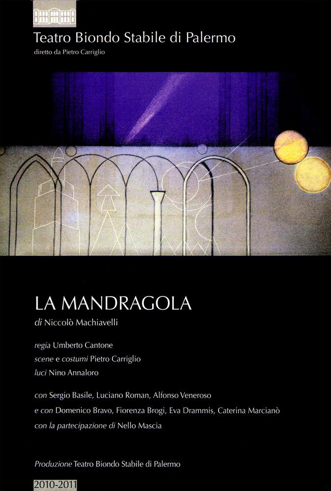 La mandragola di Machiavelli – Regia di Umberto Cantone