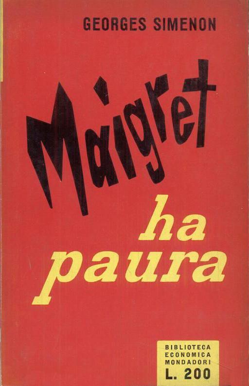 Maigret ha paura (Maigret a peur) – Prima edizione italiana