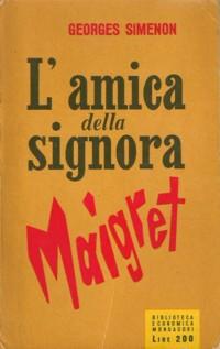 L'amica della signora Maigret (L'amie de Madame Maigret) – Prima edizione italiana