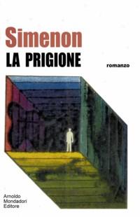 La prigione (La prison)  – Prima edizione italiana