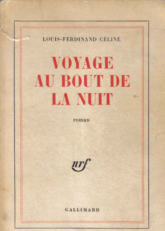 "Places of ""Journey to the End of the Night (1932)"" by Louis-Ferdinand Céline"