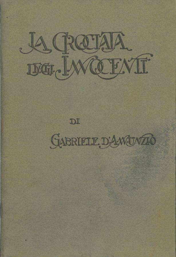 La crociata degli innocenti. Mistero in quattro atti di Gabriele D'Annunzio – Brochure cinematografica del 1918