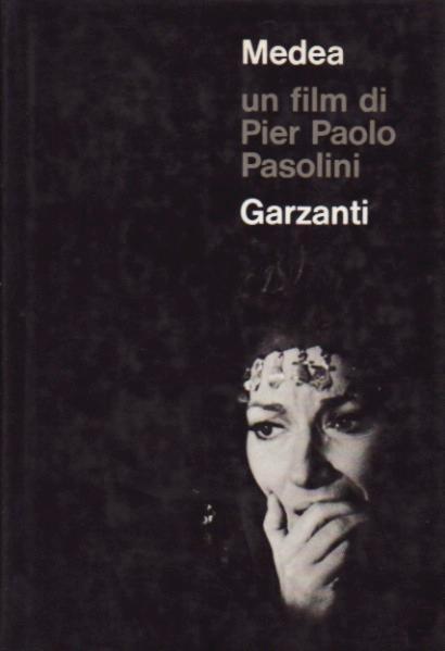 Medea di Pier Paolo Pasolini – Sceneggiatura Garzanti