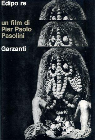Edipo re di Pier Paolo Pasolini – Sceneggiatura Garzanti