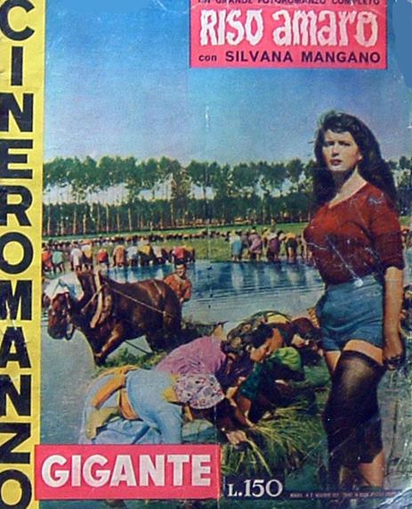 """Riso amaro di Giuseppe De Santis – Cineromanzo in """"Cineromanzo Gigante"""", n.2, novembre 1954"""