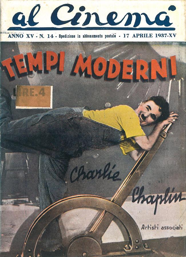 """Tempi moderni (Modern Times) di Charles Chaplin – Cineromanzo in """"Al Cinemà"""", anno XV, n.14, 17 aprile 1937"""