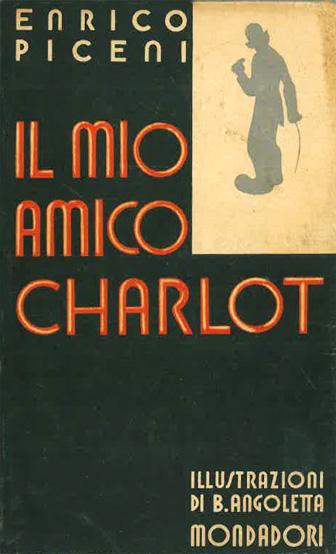 Il mio amico Charlot di Enrico Piceni – Prima edizione