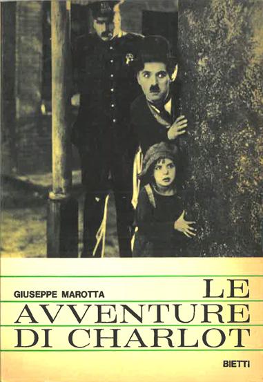 Le avventure di Charlot di Giuseppe Marotta – Prima edizione