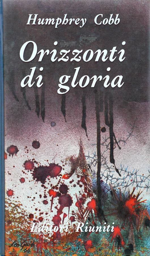 Orizzonti di gloria (Paths of Glory) – Romanzo – Edizione italiana 1964