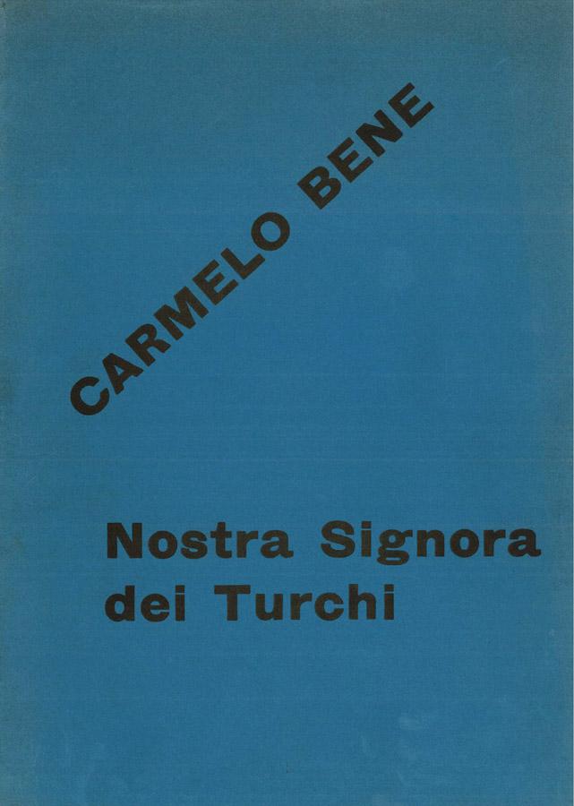 Nostra Signora dei Turchi di Carmelo Bene – Cartella per la stampa del 1973