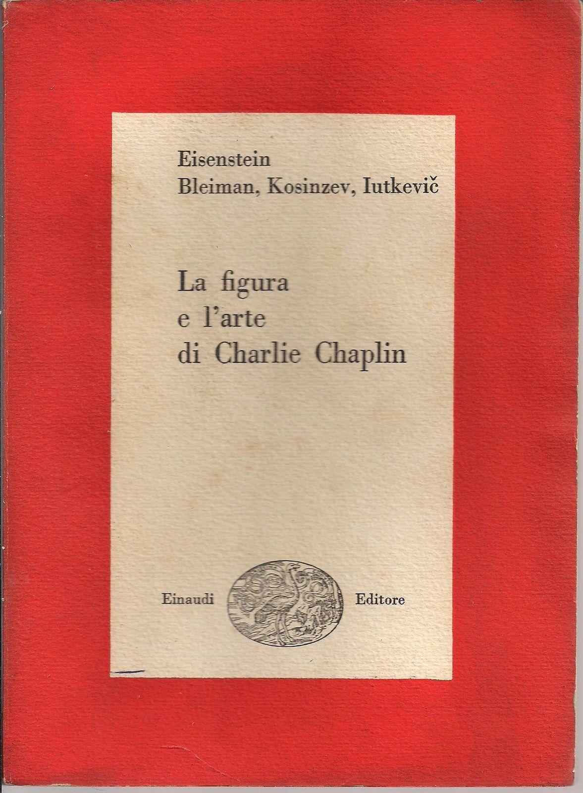 LA FIGURA E L'ARTE DI CHARLIE CHAPLIN