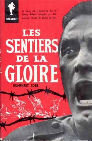 Les Sentiers de la Gloire / Orizzonti di gloria (Paths of Glory) – Romanzo – Prima edizione francese