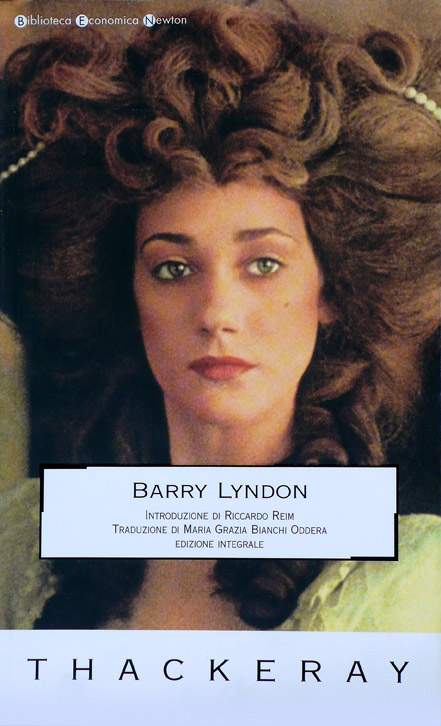Barry Lyndon (The Memoirs of Barry Lyndon…) – Edizione Newton Compton 2006