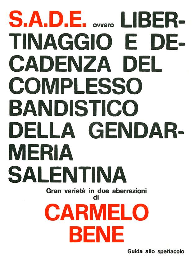 S. A. D. E.  di Carmelo Bene – Guida allo spettacolo