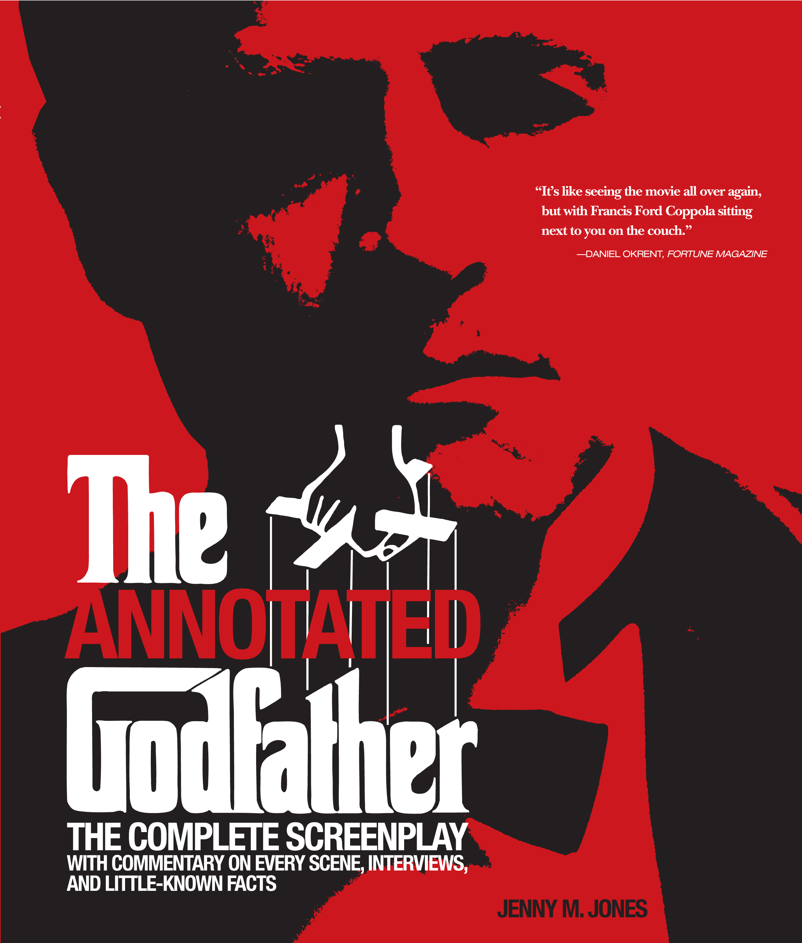 "The Annotated ""Godfather"". The Complete Screenplay – Edizione in brossura 2013 (con la sceneggiatura integrale illustrata dai fotogrammi di tutte le scene del film)"