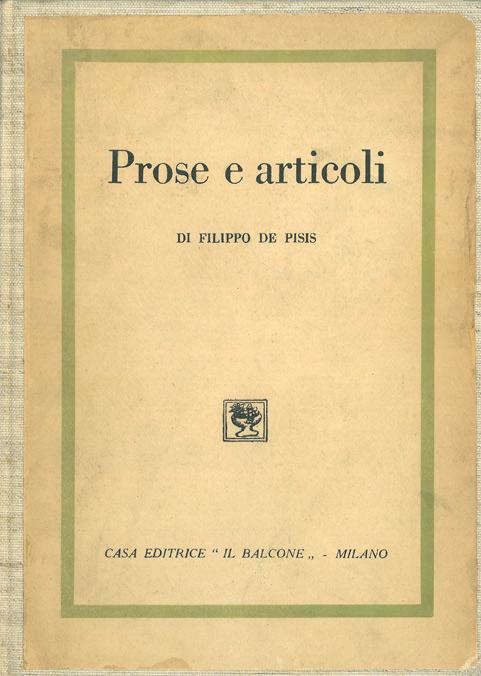 Prose e articoli di Filippo De Pisis – Prima edizione