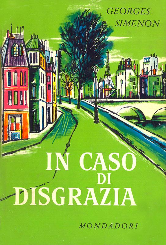 In caso di disgrazia (En cas de malheur) di Georges Simenon – Prima edizione italiana