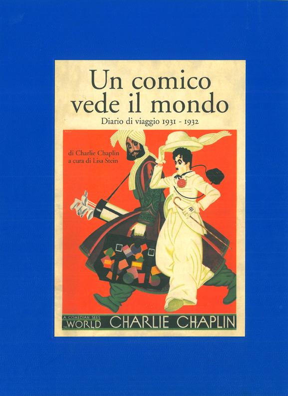 Un comico vede il mondo. Diario di viaggio (1931-1932) di Charlie Chaplin