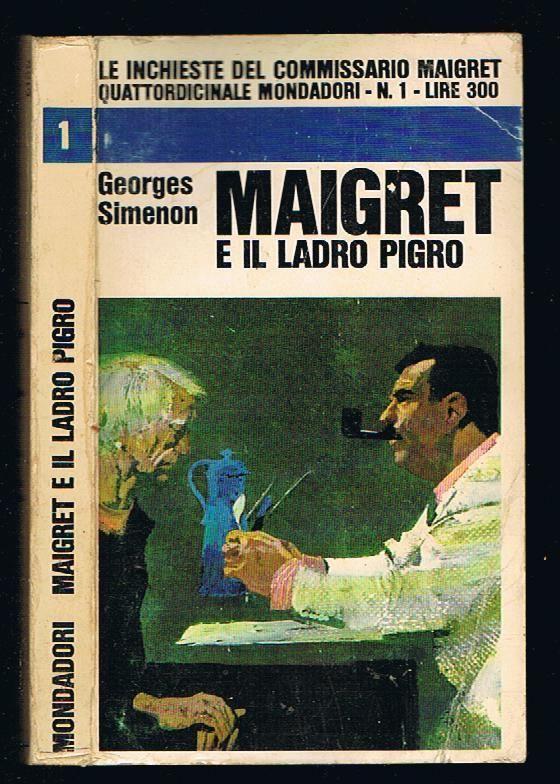 Le inchieste del commissario Maigret di Georges Simenon – I 76 numeri della collana Mondadori ( marzo 1966 – gennaio 1969 )